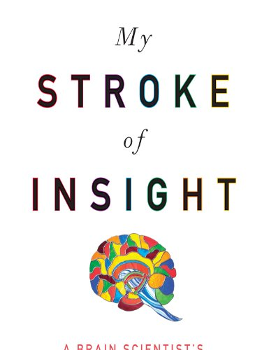 My Stroke of Insight A Brain Scientist's Personal Journey Large Type  edition cover