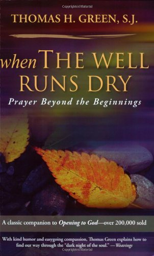When the Well Runs Dry Prayer Beyond the Beginnings  2007 (Revised) edition cover