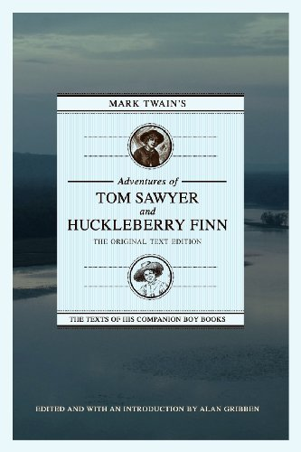 Mark Twain's Adventures of Tom Sawyer and Huckleberry Finn The Original Text Edition  2012 9781603062374 Front Cover