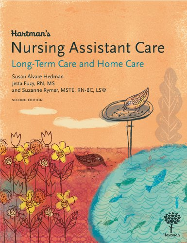 Hartman's Nursing Assistant Care Long-Term Care and Home Care 2nd edition cover