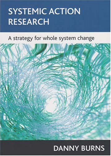 Systemic Action Research A Strategy for Whole System Change  2007 edition cover