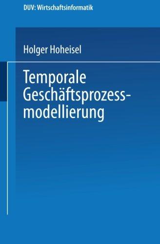 Temporale Gesch�ftsprozessmodellierung   2000 9783824421374 Front Cover