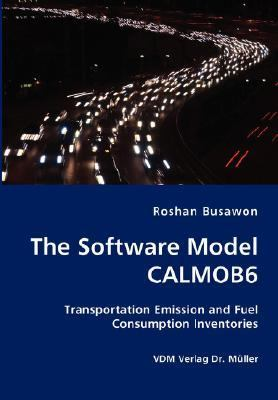 Software Model Calmob6- Transportation Emission and Fuel Consumption Inventories N/A 9783836426374 Front Cover