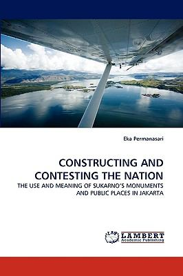 Constructing and Contesting the Nation N/A 9783838352374 Front Cover