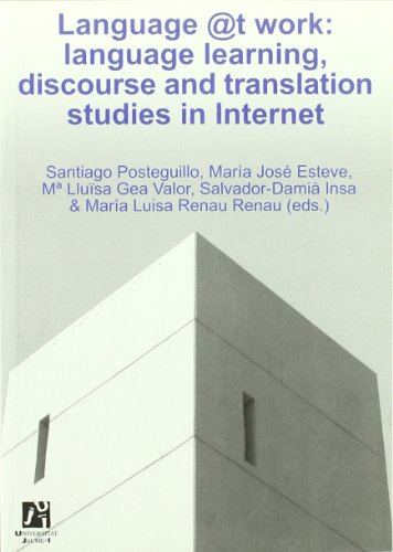 Language@t work: language learning, discourse and translation studies in Internet  2005 edition cover