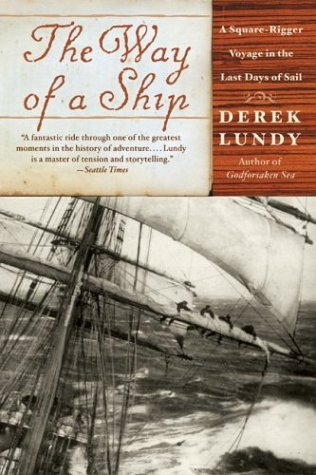 Way of a Ship A Square-Rigger Voyage in the Last Days of Sail N/A 9780060935375 Front Cover