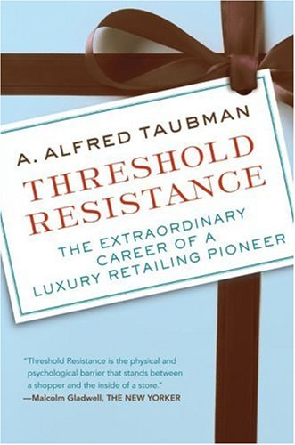 Threshold Resistance The Extraordinary Career of a Luxury Retailing Pioneer  2007 edition cover