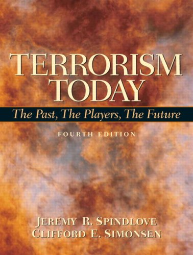 Terrorism Today The Past, the Players, the Future 4th 2010 9780135006375 Front Cover