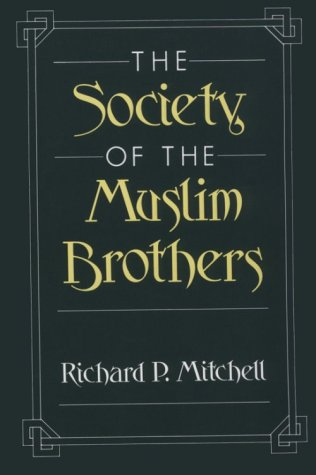 Society of the Muslim Brothers   1969 9780195084375 Front Cover