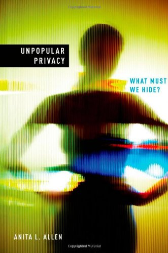 Unpopular Privacy What Must We Hide?  2011 edition cover