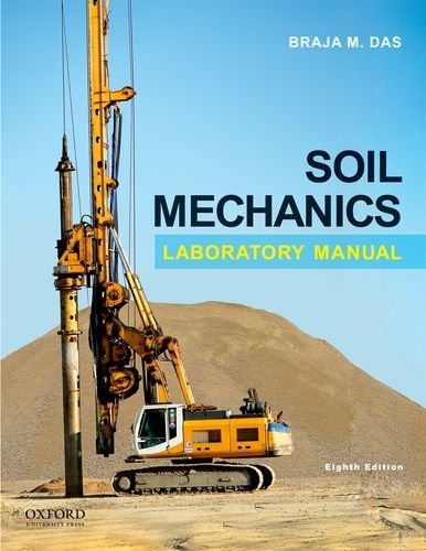 Soil Mechanics Laboratory Manual  8th 2013 edition cover