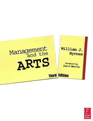 Management and the Arts  3rd 2003 (Revised) 9780240805375 Front Cover
