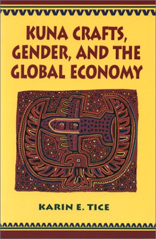 Kuna Crafts, Gender, and the Global Economy   1995 edition cover