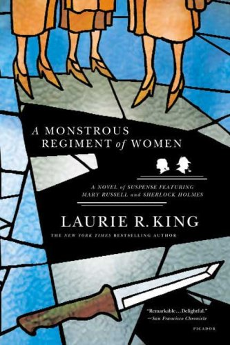 Monstrous Regiment of Women A Novel of Suspense Featuring Mary Russell and Sherlock Holmes N/A edition cover