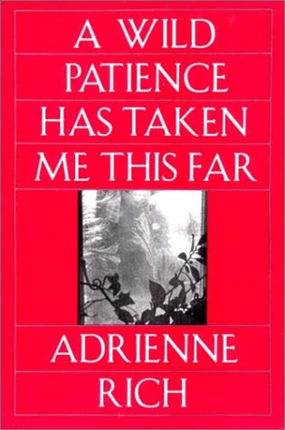 Wild Patience Has Taken Me This Far   1990 (Reprint) edition cover