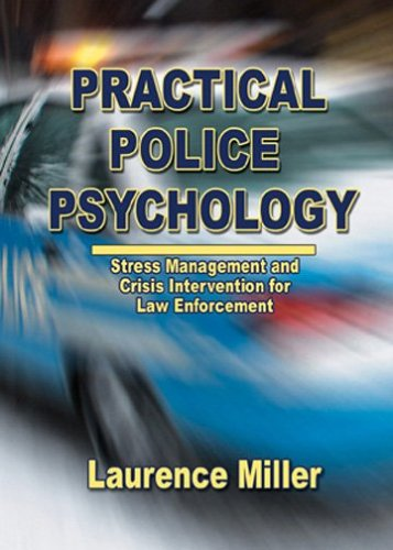 Practical Police Psychology Stress Management and Crisis Intervention for Law Enforcement  2006 edition cover