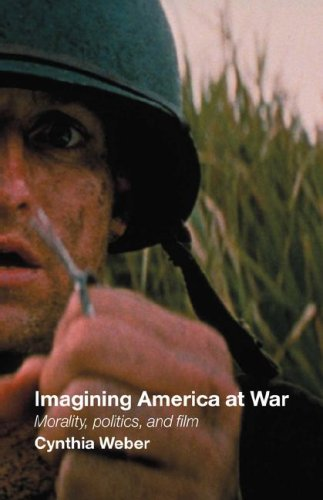 Imagining America at War Morality, Politics, and Film  2005 edition cover