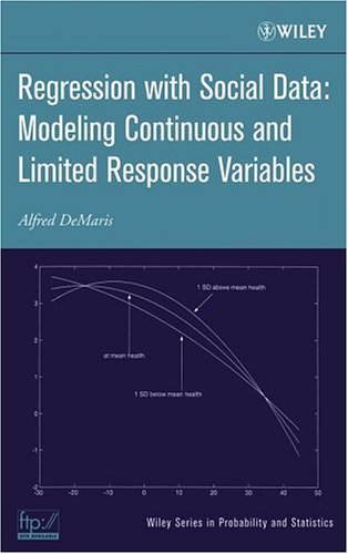 Regression with Social Data Modeling Continuous and Limited Response Variables  2004 9780471223375 Front Cover