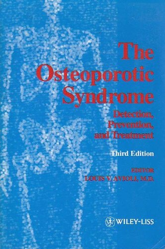 Osteoporotic Syndrome Detection, Prevention, Treatment 3rd 1993 9780471588375 Front Cover