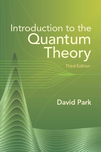 Introduction to the Quantum Theory  3rd 2005 (Revised) 9780486441375 Front Cover