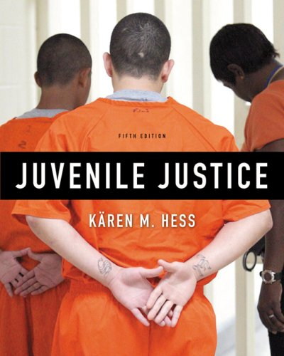 Juvenile Justice  5th 2010 (Revised) edition cover