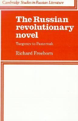Russian Revolutionary Novel Turgenev to Pasternak  2000 9780521317375 Front Cover