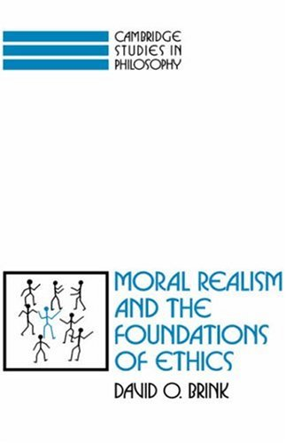 Moral Realism and the Foundations of Ethics   1989 9780521359375 Front Cover