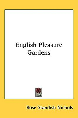 English Pleasure Gardens  N/A 9780548431375 Front Cover