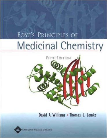 Foye's Principles of Medicinal Chemistry  5th 2002 (Revised) edition cover
