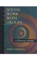 Social Work with Groups A Process Model  1997 edition cover
