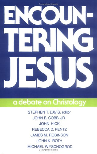 Encountering Jesus A Debate on Christology N/A edition cover