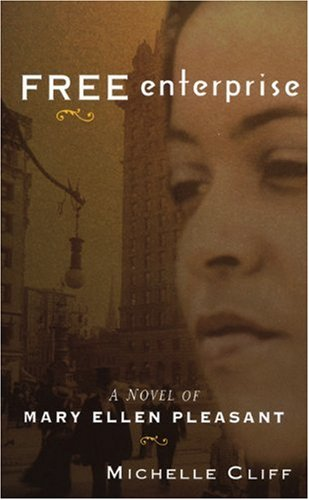 Free Enterprise A Novel of Mary Ellen Pleasant  2004 edition cover
