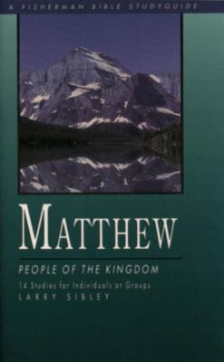 Matthew People of the Kingdom N/A 9780877885375 Front Cover