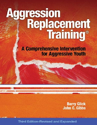 Aggression Replacement Training, Third Edition, Revised and Expanded (Book and CD) A Comprehensive Intervention for Aggressive Youth 3rd 2011 edition cover