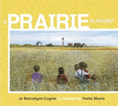 Prairie Alphabet   2009 9780887769375 Front Cover