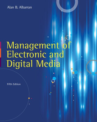 Management of Electronic and Digital Media  5th 2013 9781111344375 Front Cover