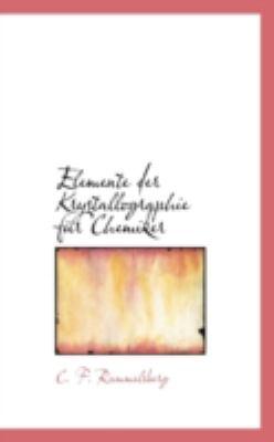 Elemente der Krystallographie F�r Chemiker  N/A edition cover