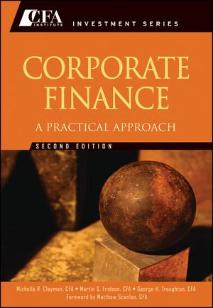 Corporate Finance A Practical Approach 2nd 2011 edition cover