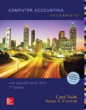 Computer Accounting Essentials Using Quickbooks 2014 with Software CD  7th 2015 edition cover