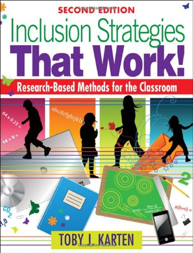 Inclusion Strategies That Work! Research-Based Methods for the Classroom 2nd 2010 edition cover