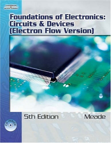 Foundations of Electronics Circuits and Devices 5th 2007 (Revised) edition cover