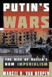 Putin's Wars The Rise of Russia's New Imperialism  2014 edition cover