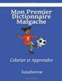 Mon Premier Dictionnaire Malgache Colorier et Apprendre Large Type 9781491291375 Front Cover