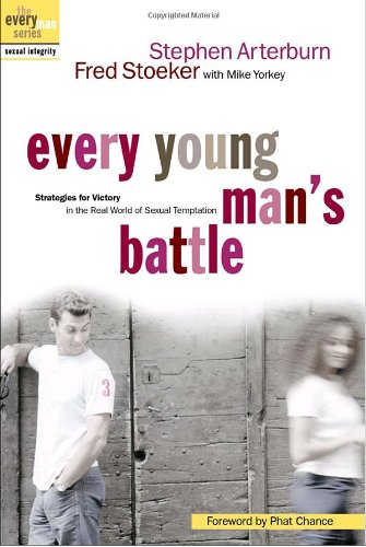Every Young Man's Battle Strategies for Victory in the Real World of Sexual Temptation  2002 edition cover