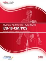 Advanced Anatomy and Physiology for ICD-10-CM/Pcs 2012:   2013 edition cover