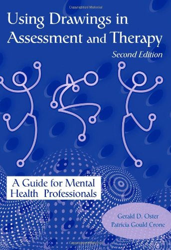 Using Drawings in Assessment and Therapy A Guide for Mental Health Professionals 2nd 2005 (Revised) edition cover