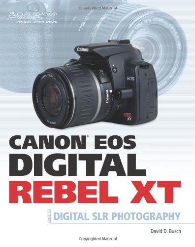 Canon EOS Digital Rebel XT   2007 9781598633375 Front Cover