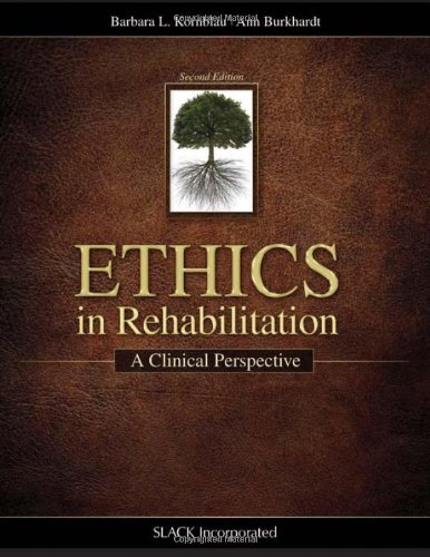 Ethics in Rehabilitation A Clinical Perspective 2nd 2012 edition cover