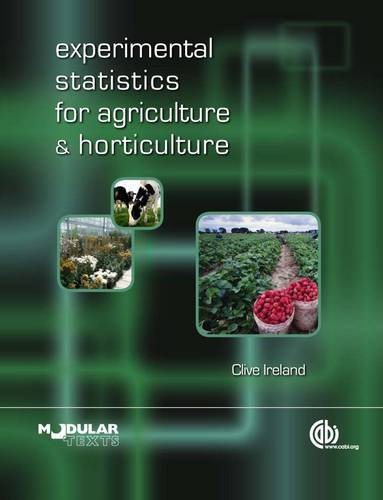 Experimental Statistics for Agriculture and Horticulture   2010 9781845935375 Front Cover