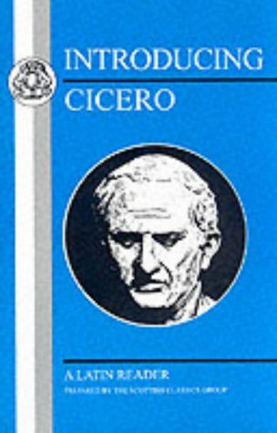 Introducing Cicero A Latin Reader N/A edition cover